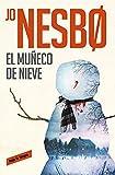 El muñeco de nieve (Harry Hole 7)...