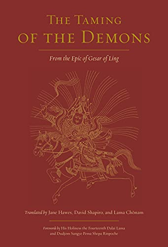 The Taming of the Demons: From the Epic of Gesar of Ling