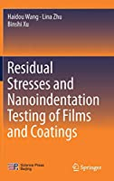 Residual Stresses and Nanoindentation Testing of Films and Coatings