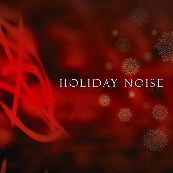 Holiday Noise