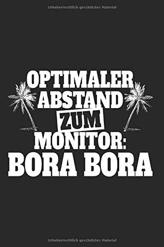Optimaler Abstand Zum Monitor Bora Bora: Urlaub Notizbuch Notizen Reise Fernweh Planer Tagebuch (Liniert, 15 x 23 cm, 120 Linierte Seiten, 6