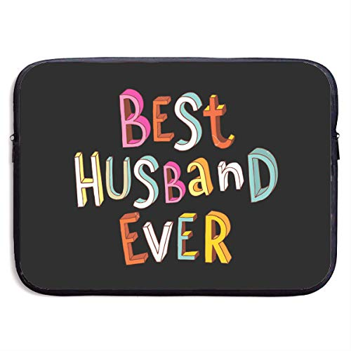 Best Husband Ever Laptop Sleeve 13-15Inch Notebook Computer Pocket Water Resistant Protective Bag