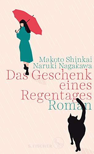 Buchseite und Rezensionen zu 'Das Geschenk eines Regentages: Roman' von Makoto Shinkai