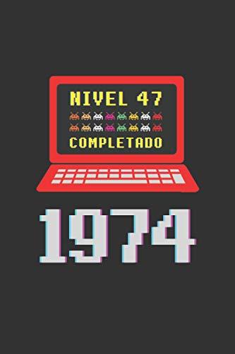 NIVEL 47 COMPLETADO 1974: REGALO DE CUMPLEAÑOS ORIGINAL Y DIVERTIDO. DIARIO, CUADERNO DE NOTAS, APUNTES O AGENDA PARA AMANTES DE LOS VIDEOJUEGOS ARCADE, CONSOLAS Y MÁQUINAS RECREATIVAS.