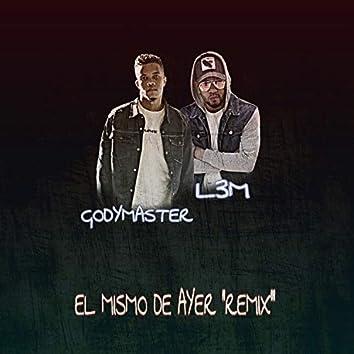 El Mismo de Ayer (Remix)