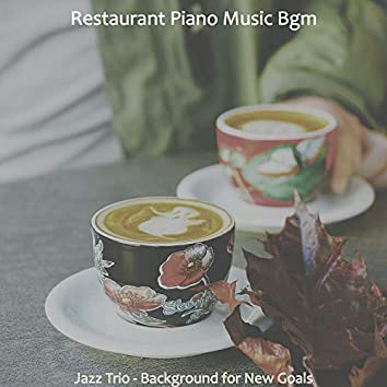 Jazz Trio - Background for New Goals