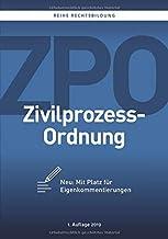 ZPO - Zivilprozessordnung: Neu: Mit Platz für Eigenkommentierungen (German Edition)