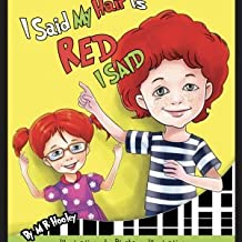 I Said My Hair Is Red I Said