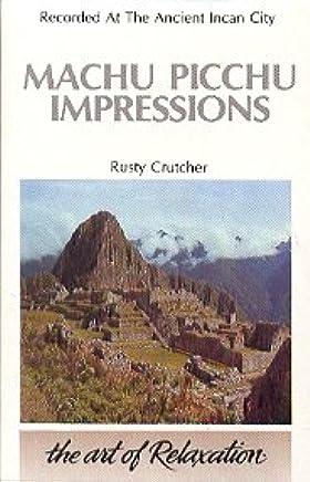 Machu Picchu Impressions