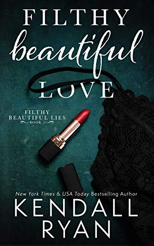 Filthy Beautiful Love (Filthy Beaut…