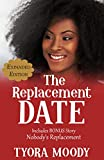The Replacement Date: Expanded Edition (Victory Gospel Box Set Book 1) (English Edition)