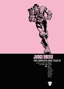 Judge Dredd: The Complete Case Files 07 (Judge Dredd The Complete Case Files Book 7)