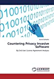 Best Privacy Softwares - Countering Privacy Invasive Software: By End User License Review