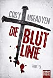 Die Blutlinie: Smoky Barretts 1. Fall - Cody McFadyen