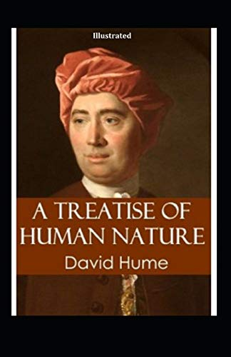 A Treatise of Human Nature Illustrated