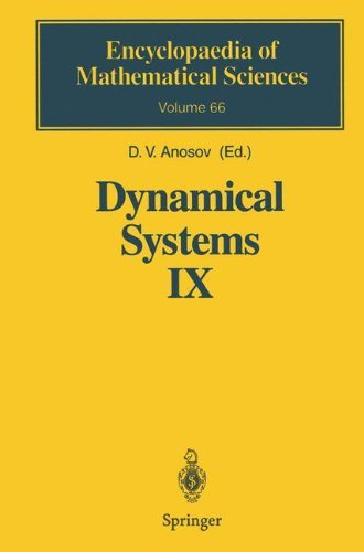 Dynamical Systems IX: Dynamical Systems with Hyperbolic Behaviour (Encyclopaedia of Mathematical Sciences (66)) (English Edition)