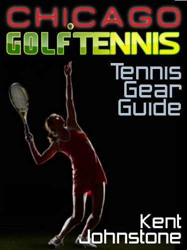 Ultimate Tennis Gear Guide (English Edition)