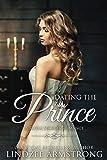 Dating the Prince: a fake relationship romance (Royal Secrets)