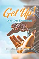 Get Up!: A 30-Day Devotional