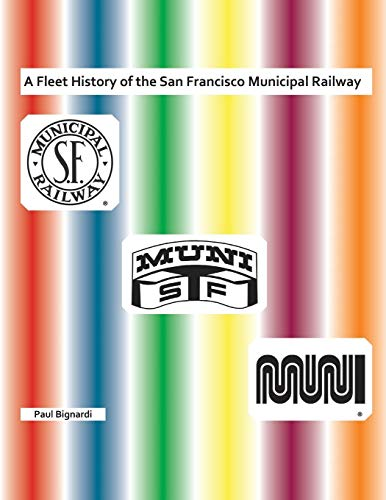 A Fleet History of the San Francisco Municipal Railway