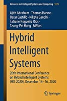 Hybrid Intelligent Systems: 20th International Conference on Hybrid Intelligent Systems (HIS 2020), December 14-16, 2020 (Advances in Intelligent Systems and Computing, 1375)