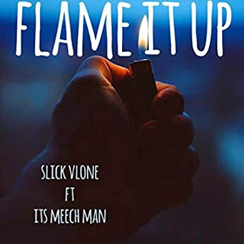 Flame It Up