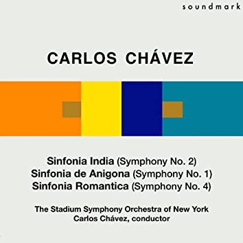 Carlos Chávez: Sinfonia India (Symphony No. 2), Sinfonia de Antigona (Symphony No. 1) & Sinfonia Romantica (Symphony No. 4)