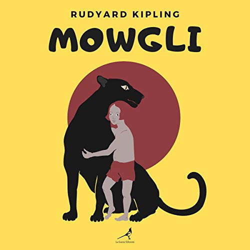 『Mowgli - All of the Mowgli Stories from the Jungle Books』のカバーアート