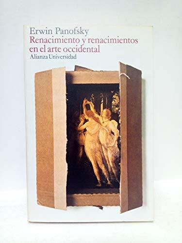 Renacimiento y renacimientos en el arte occidental / Versión española de María Luisa Balseiro