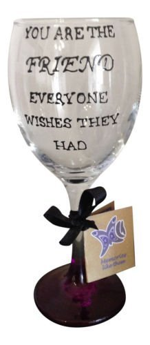 Purple 'You Are The Friend Everyone Wishes They Had' Hand Painted 340ml Wine Glass by Memories-Like-These UK by Memories-Like-These UK