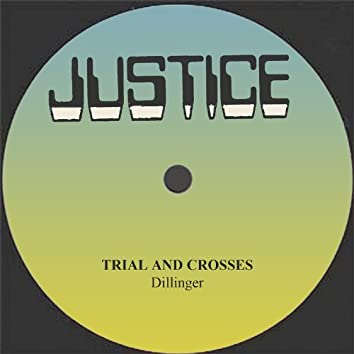 Trials And Crosses / Into Bradforth Dub