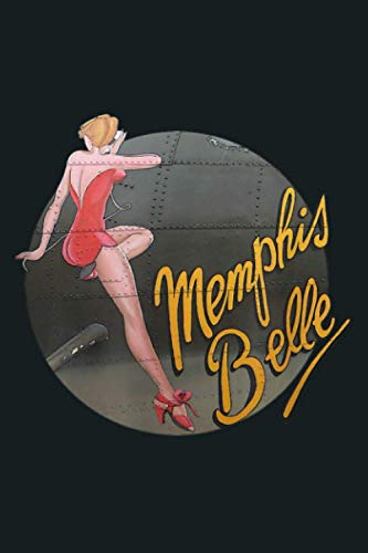 Pin Up Girl WWII B 17 Flying Fortress Memphis Belle: Notebook Planner - 6x9 inch Daily Planner Journal, To Do List Notebook, Daily Organizer, 114 Pages