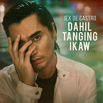 Dahil Tanging Ikaw