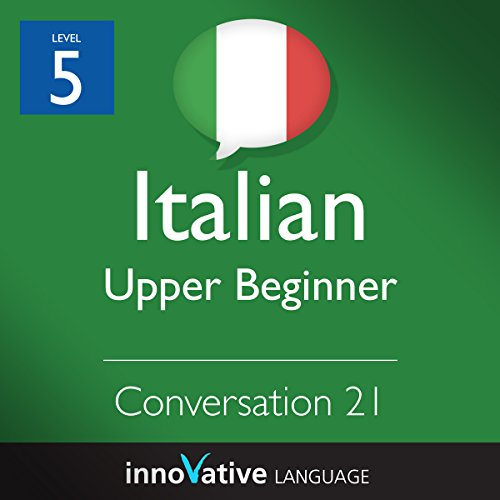 Upper Beginner Conversation #21 (Italian) cover art
