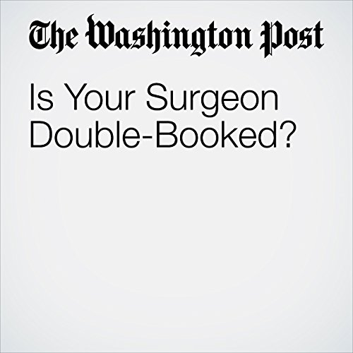 Is Your Surgeon Double-Booked? copertina