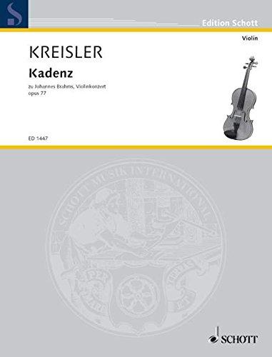 Kadenz: zum Violinkonzert, op. 77 von Johannes Brahms. Violine. (Edition Schott)