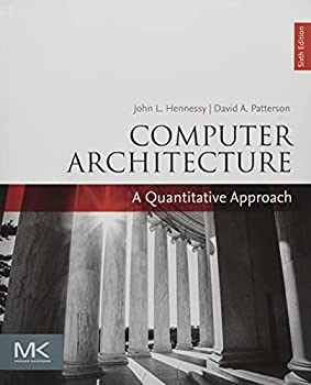 Computer Architecture  A Quantitative Approach  The Morgan Kaufmann Series in Computer Architecture and Design