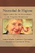Necesidad de Higiene: Notas sobre las 14 Necesidades de Virginia Henderson: Volume 8