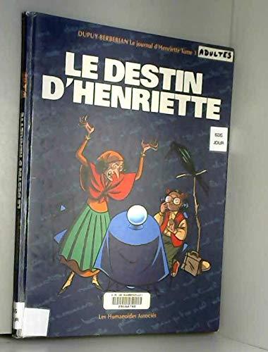 Le Journal d'Henriette -Tome 3 - Destin d'Henriette