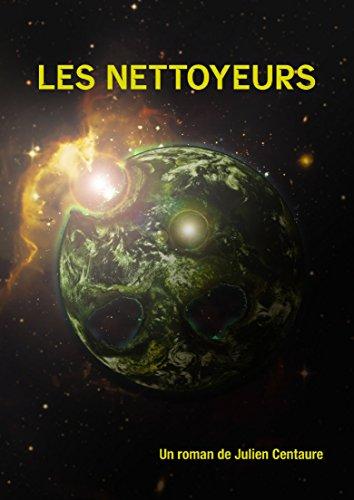 Les nettoyeurs. (French Edition)