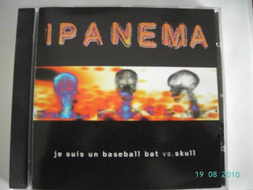 Je Suis Un Baseball bat vs.Skull