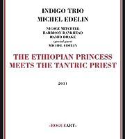 Ethiopian Princess Meets Tantric Priest