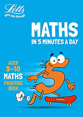 Letts maths in 5 minutes ? Letts maths in 5 minutes age 9-10 by Letts