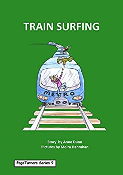 Train Surfing: PageTurners Series 9 by [Anne Dunn, Moira Hanrahan]