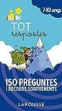 Tot respostes.150 preguntes i rècords sorprenents (LAROUSSE - Infantil / Juvenil - Catalán - A partir de 5/6 años)