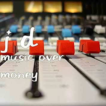 Music over Money