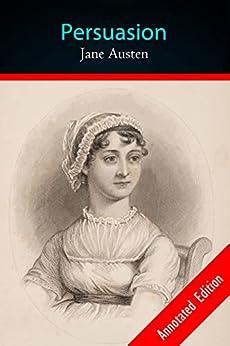Persuasion By: Jane Austen