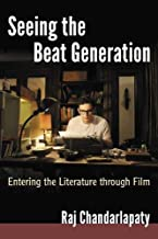 Seeing the Beat Generation: Entering the Literature Through Film
