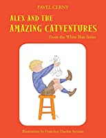 Alex and the Amazing Catventures