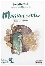 Mission de vie d'Isabelle Cerf